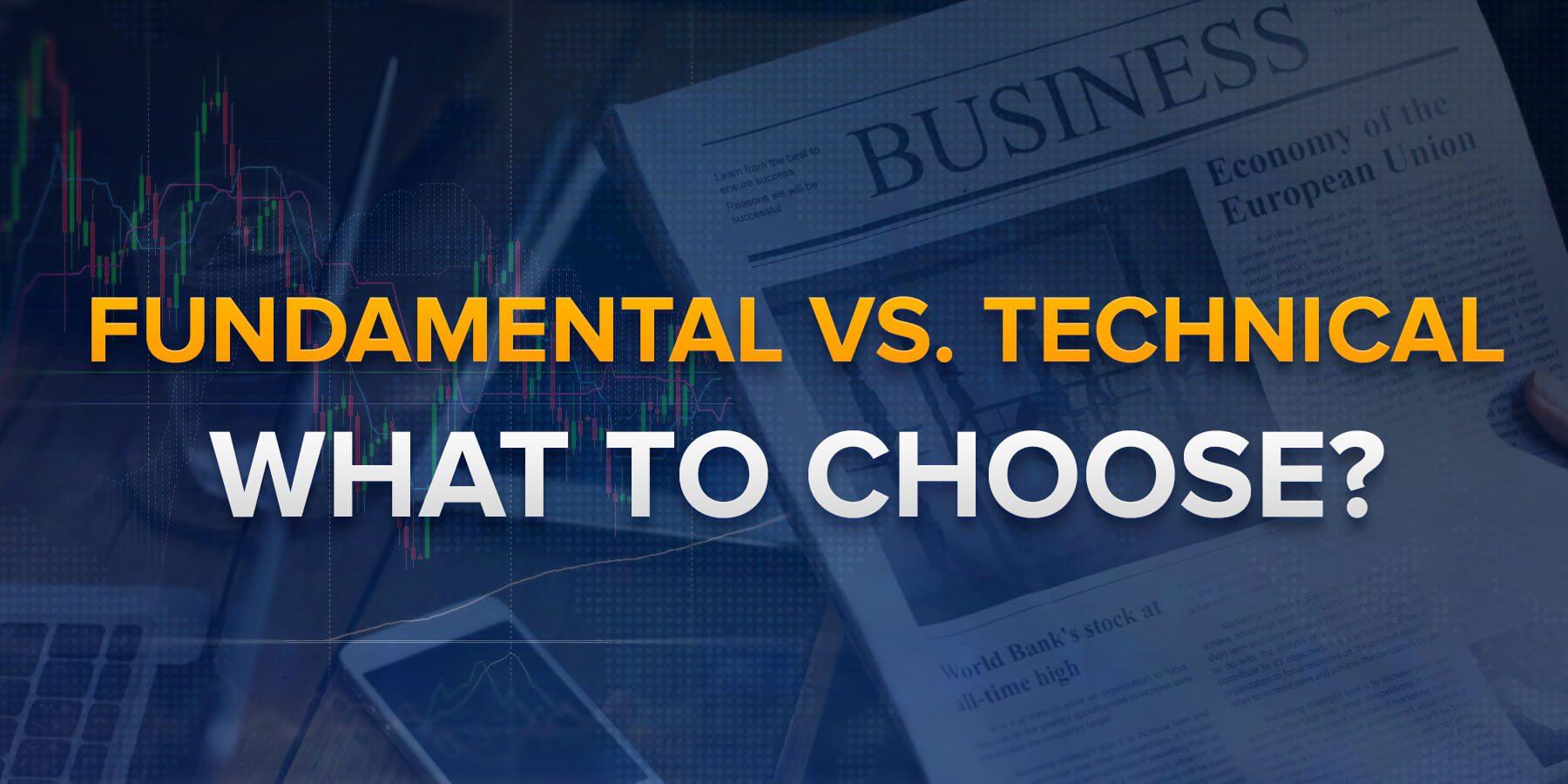 Fundamentale vs Technique. What to choose ?