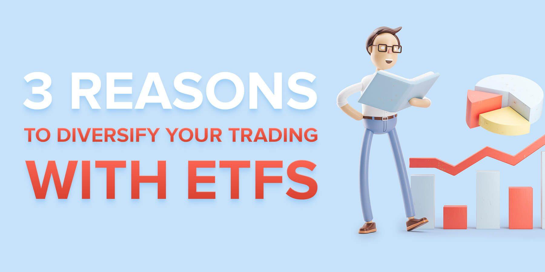 Diversify your trading portfolio with ETFs