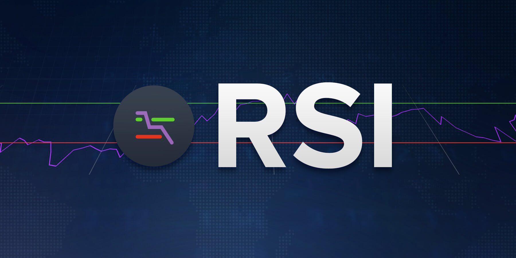 Giao dịch với chỉ báo RSI – Mẹo và thủ thuật